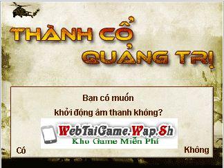 [Download] Game Thành cổ Quảng Trị