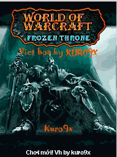 Tải game Wold Of Warcraft Frozen Throne Việt Hóa crack miễn phí cho Java